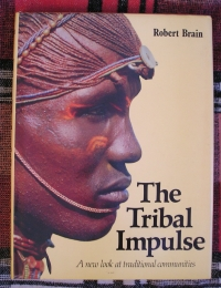 The Tribal Impulse: A New Look at Traditional Communities